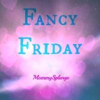 Fancy Friday