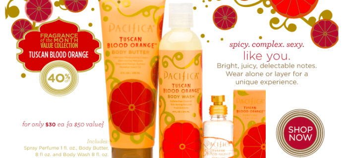 Pacifica Tuscan Blood Orange 40% off!