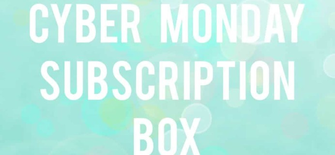 My Favorite Cyber Monday Subscription Box Deals & Coupons