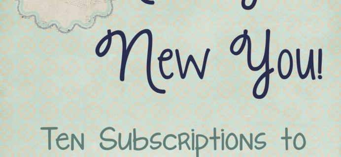 Ten Subscription Boxes for a New Year & New You!