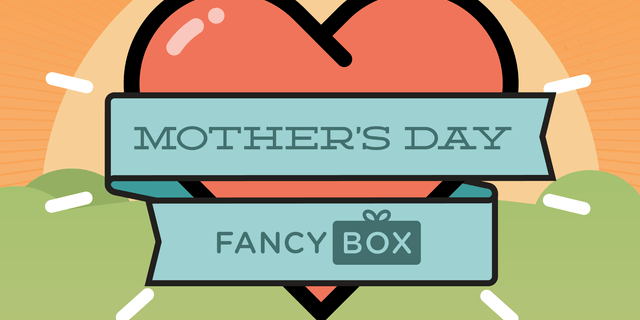 Fancy Box Limited Edition Mother's Day Box