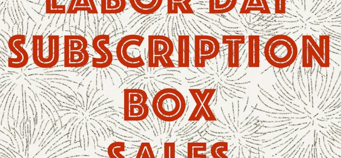 Labor Day Subscription Box Deals and Coupons