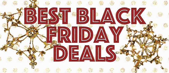 Best Black Friday 2015 Deals List!