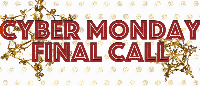 Cyber Tuesday: Final Call on Cyber Monday Deals