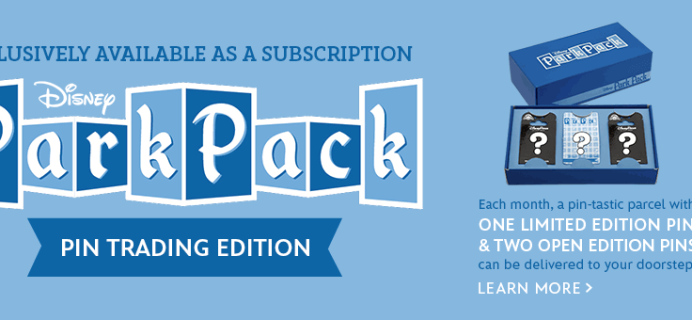 Disney Park Pack Pin Trading Edition Subscriptions Open!