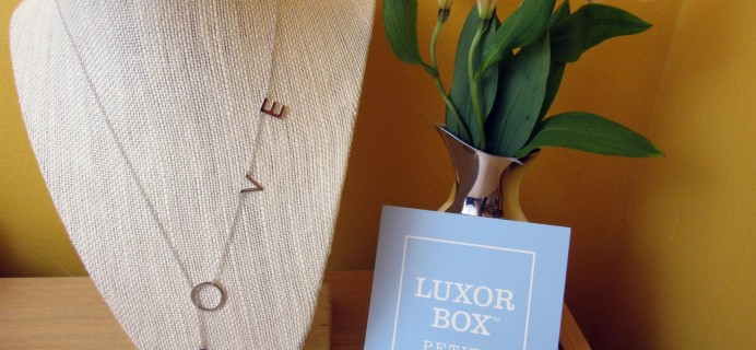 Luxor Box Petite Subscription Box Review – May 2016