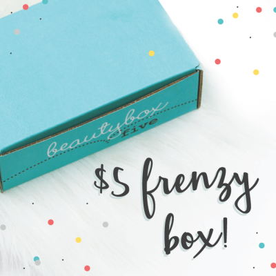 Beauty Box 5 – $5 Frenzy, $8 Makeup Madness, $10 OMG WHAT?! Box Sale!