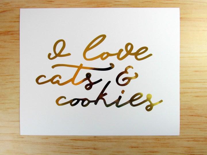 """""""I Love Cats & Cookies"""" Real Foil Art Print"""
