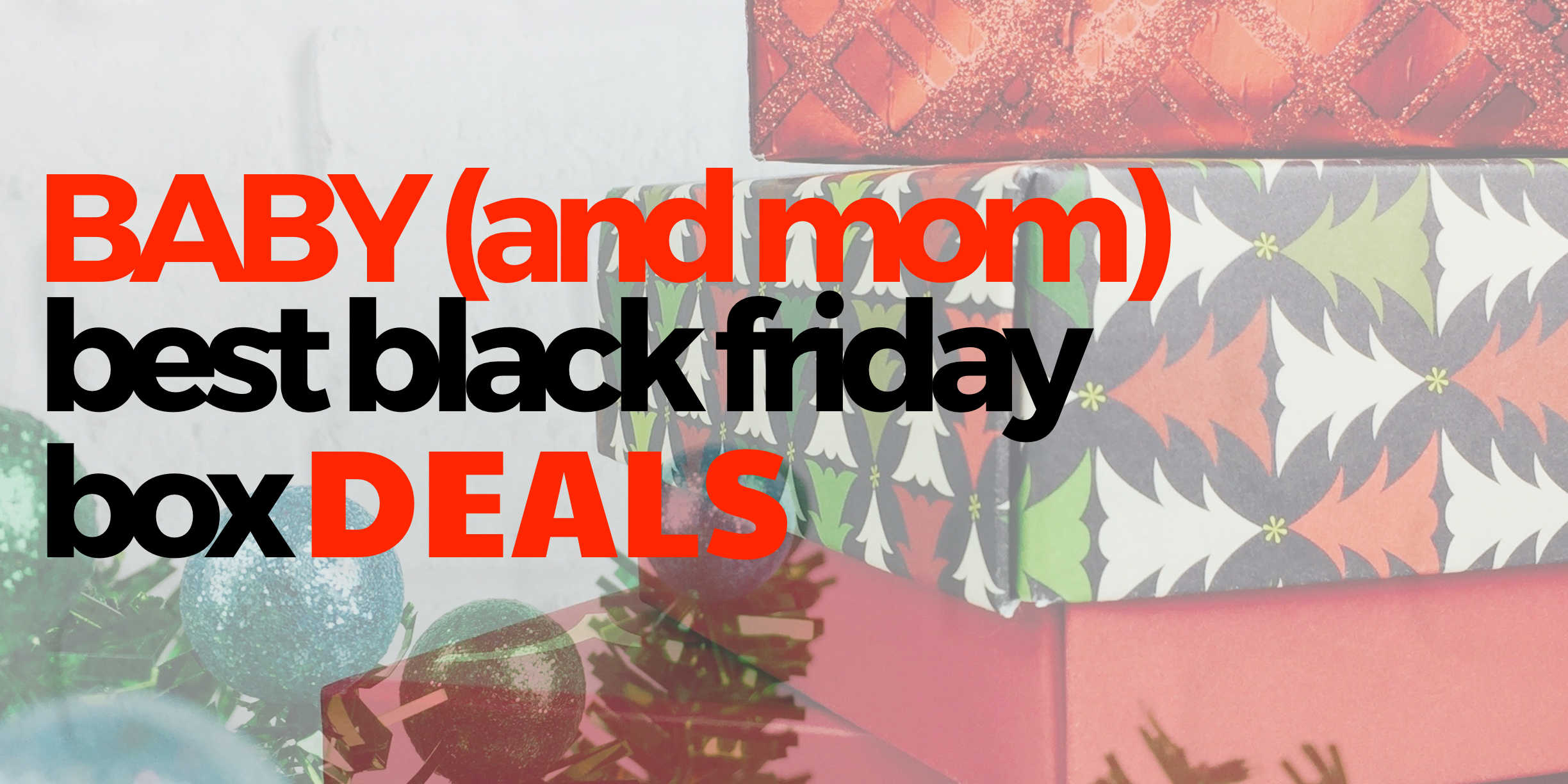 baby-mom-best-black-friday-subscription-box-deals