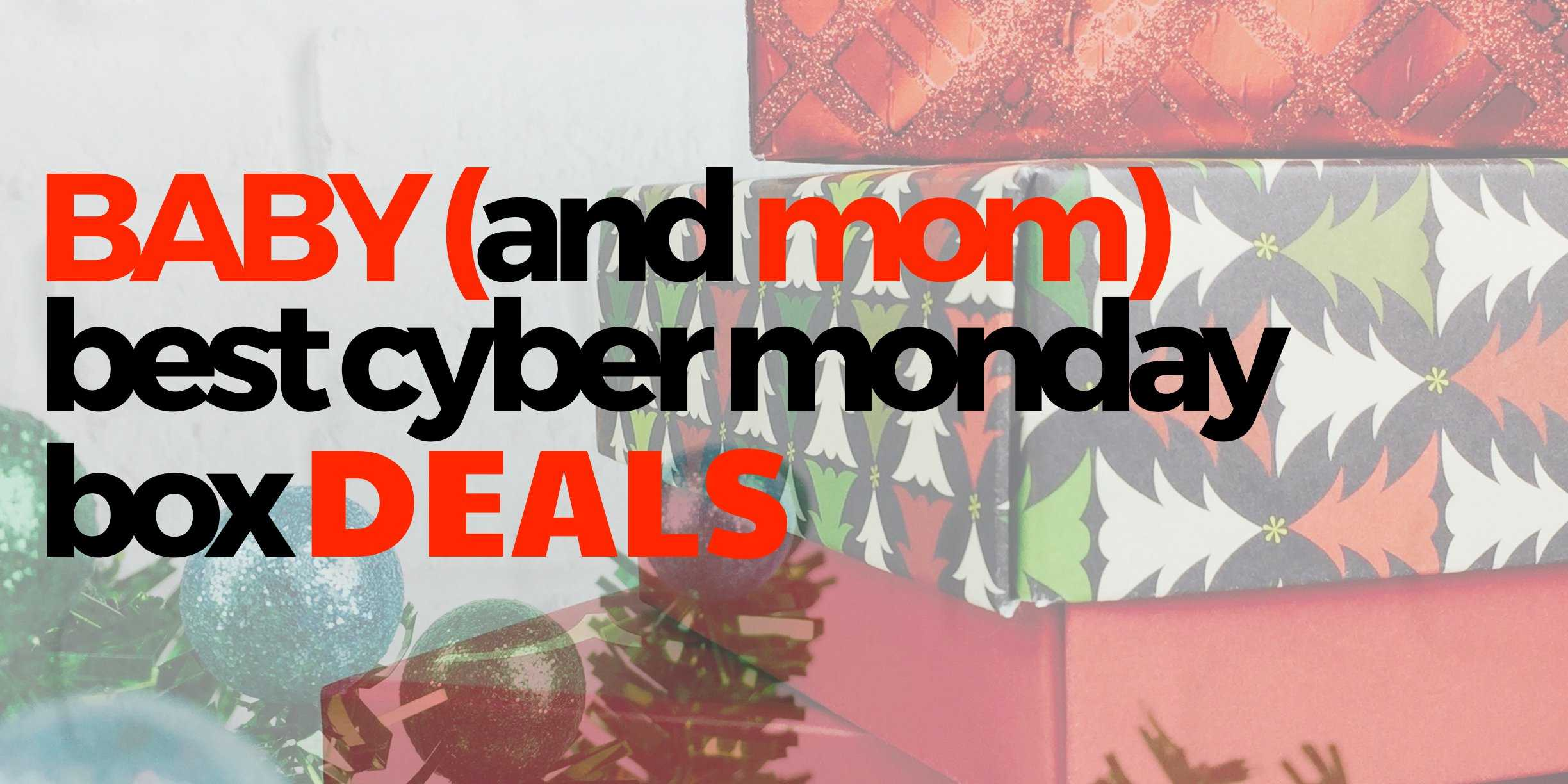 Best Cyber Monday Baby Mom Subscription Box Deals Hello Subscription
