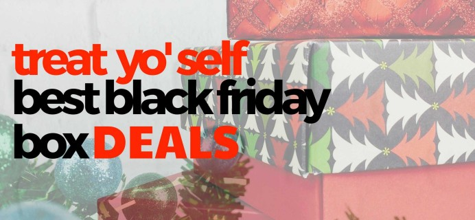 The Best Black Friday Subscription Box Deals To Buy Yourself! #treatyoself