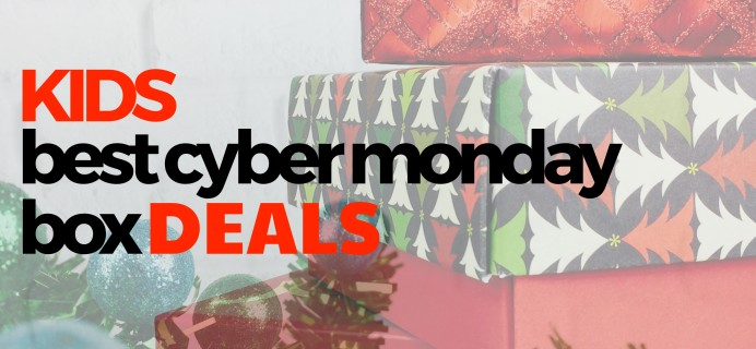 2020's Best Cyber Monday Subscription Box Deals for Kids!