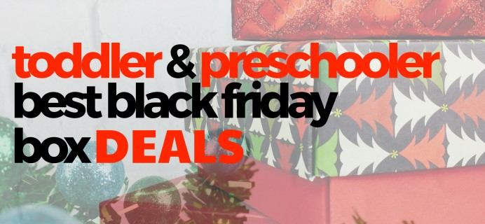 2020's Best Black Friday Subscription Deals for Toddlers & Preschoolers!