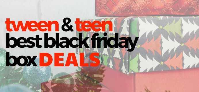 Best Black Friday Subscription Box Deals for Tweens & Teens in 2020!