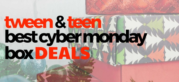 Best Cyber Monday Subscription Box Deals for Tweens & Teens in 2020!