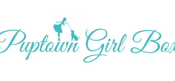Puptown Girl Box Small Business Saturday  2017 Coupon Code: Save 15% Off!