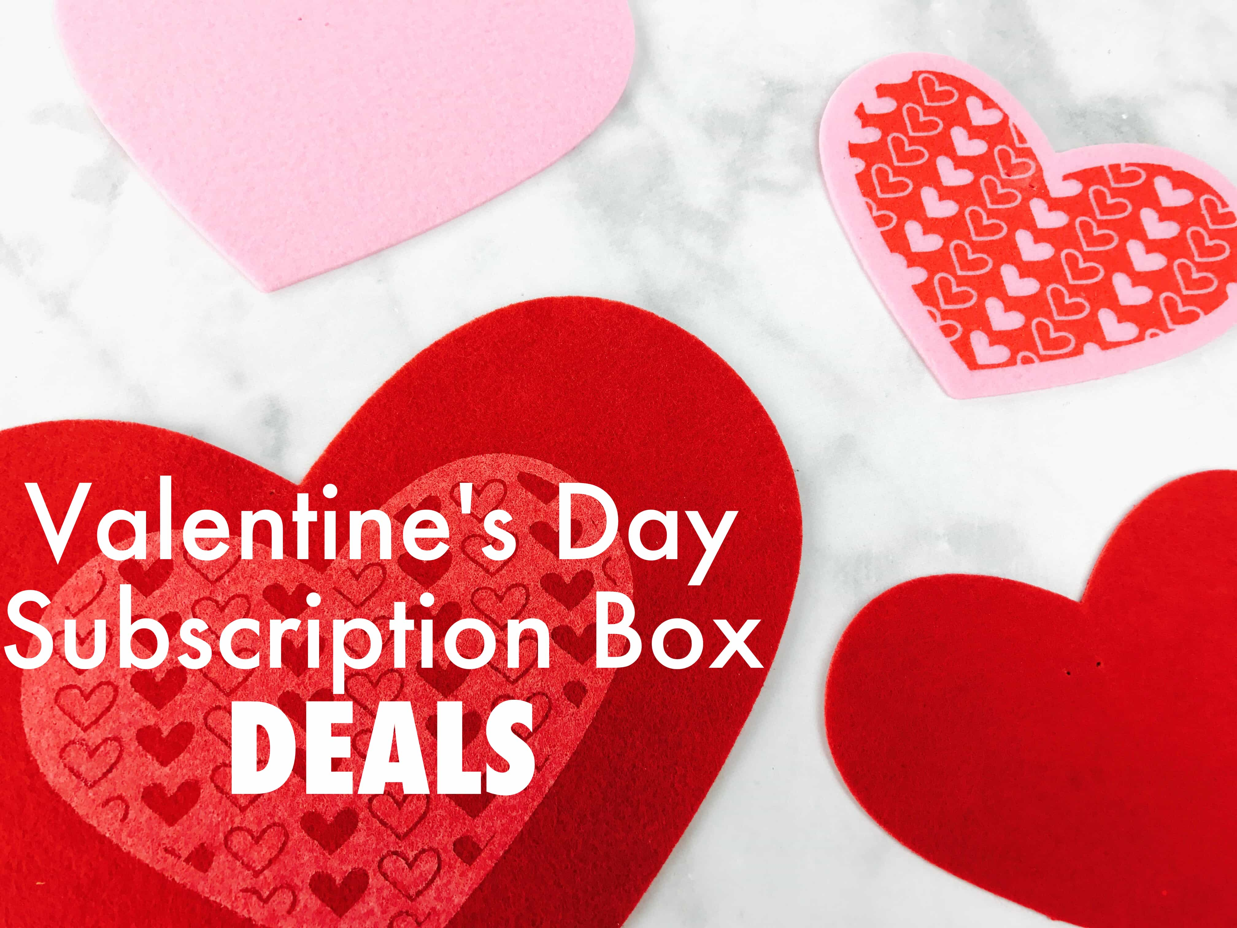 all the best valentines day subscription box deals - Best Valentines