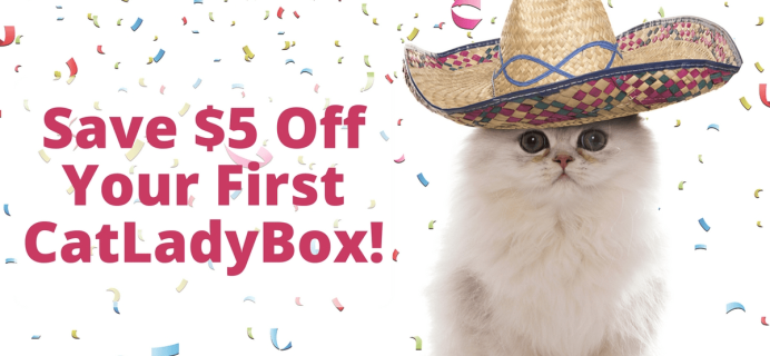 Cat Lady Box Cinco de Meow Coupon: $5 Off First Box!