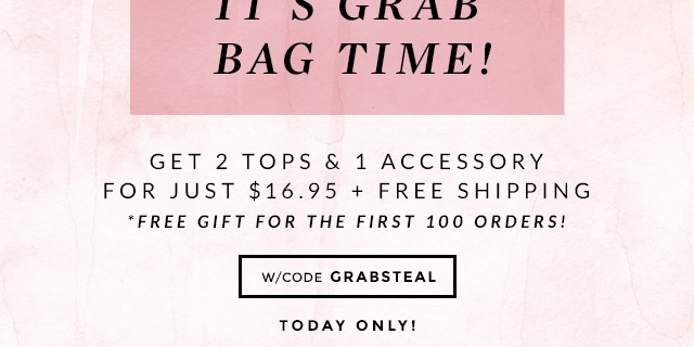 Cents of Style GRAB BAG Monday Style Steal (Today Only!)