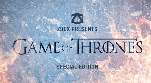 ZBOX Limited Edition Game of Thrones Box Available Now!