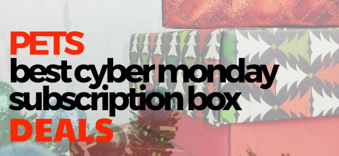 The Best Cyber Monday Subscription Box Deals For Cats!