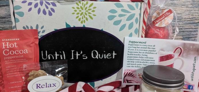 Until it's Quiet Subscription Box Review – December 2017