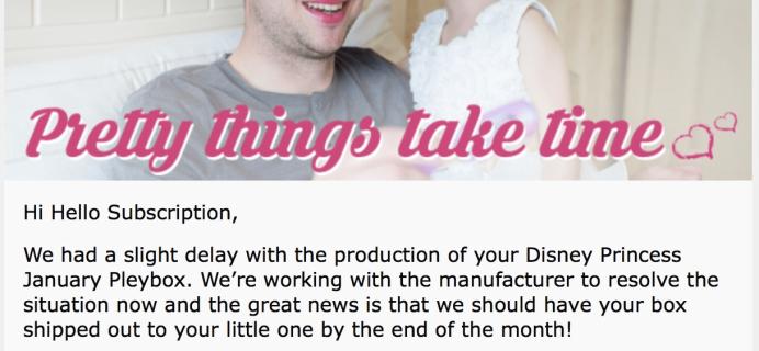 Disney Princess Pleybox January 2018 Delay