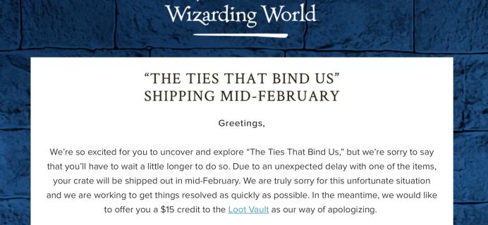Wizarding World Harry Potter Subscription January 2018 Box Delay