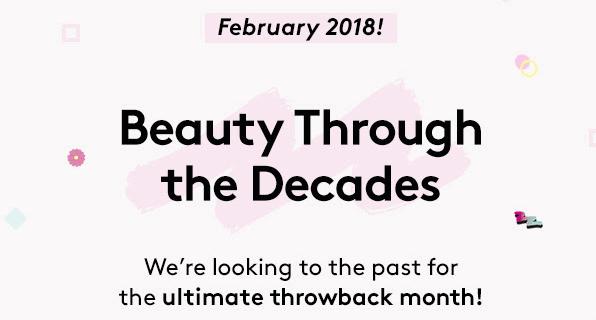 Birchbox UK February 2018: Beauty Through The Decades!