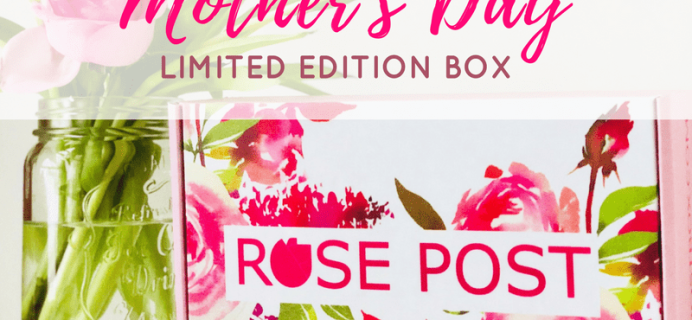 RosePost Limited Edition 2018 Mother's Day Box Available For Pre-Order Now+ Coupon!