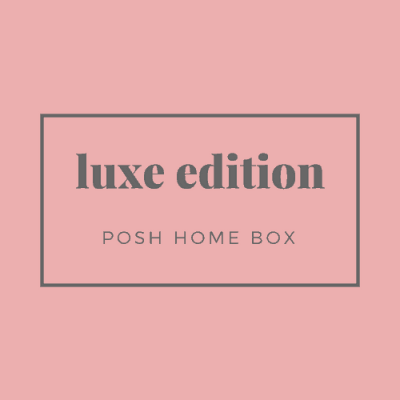 New Posh Home Box Luxe Edition Subscription Box Available Now!