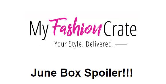 My Fashion Crate June 2018 Spoiler #3!