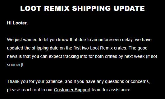 Loot Remix June 2018 Shipping Update #3!