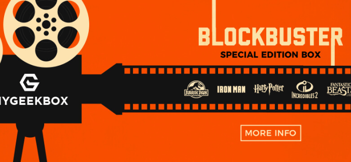 My Geek Box Special Edition Blockbuster Box Full Spoilers!