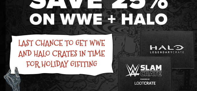 LAST DAY – Get 25% Off Halo Legendary Crate & WWE Slam Crate!