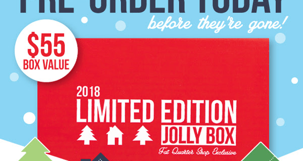 LAST CALL for The Jolly Box Limited Edition Box by Fat Quarter Shop!