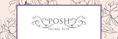 Posh Home Box Luxe Edition November-December 2019 Theme Spoilers!