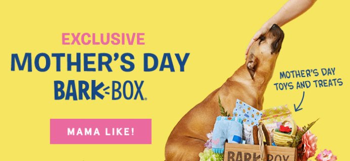 BarkBox Limited Edition Mother's Day Theme Available Now!