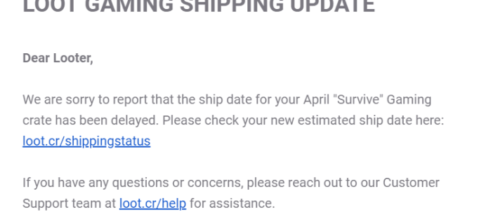 April 2019 Loot Gaming Shipping Update