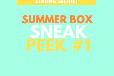 STRONG selfie Box Summer 2019 Spoiler #1 + Coupon – BURST Box!