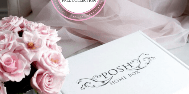 Posh Home Box Seasons of Style Fall 2019 Spoiler #1!