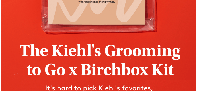The Kiehl's Grooming To Go – New Birchbox Grooming Kit Available Now + Coupons!