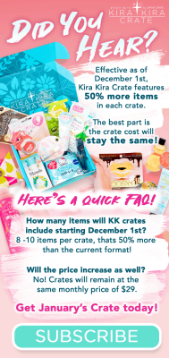 Kira Kira Crate Subscription Update!