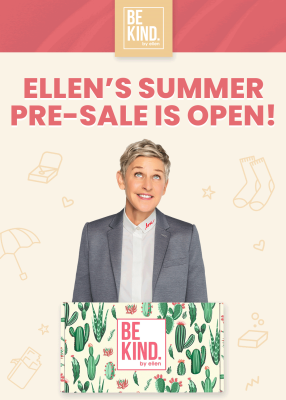 BE KIND by Ellen Box Summer 2020 Sales Open Now!