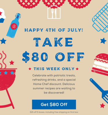 Home Chef Fourth of July Sale: Save Up to $80!