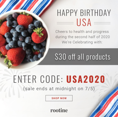 Rootine Vitamins Fourth of July Sale: Get $30 Off EVERYTHING!