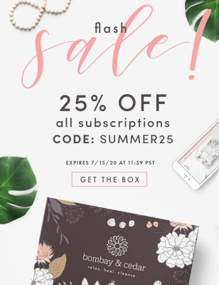 Bombay & Cedar  Flash Sale: Get 25% Off ALL Subscriptions – Lifestyle & Beauty! ENDS MIDNIGHT!