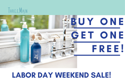 ThreeMain Labor Day Sale: Buy One Liquid Hand Soap, Get One Refill FREE!