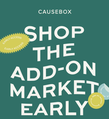 CAUSEBOX Winter 2020 Add-On Market Open Now + Black Friday Member Only Deal!
