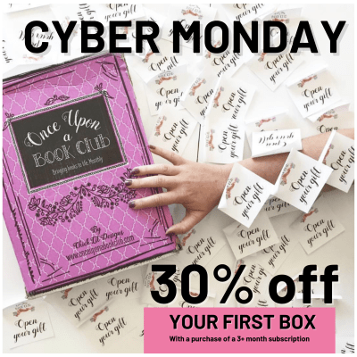 Once Upon a Book Club Cyber Monday Deal: 30% Off First Box in 3-Month Subscription!